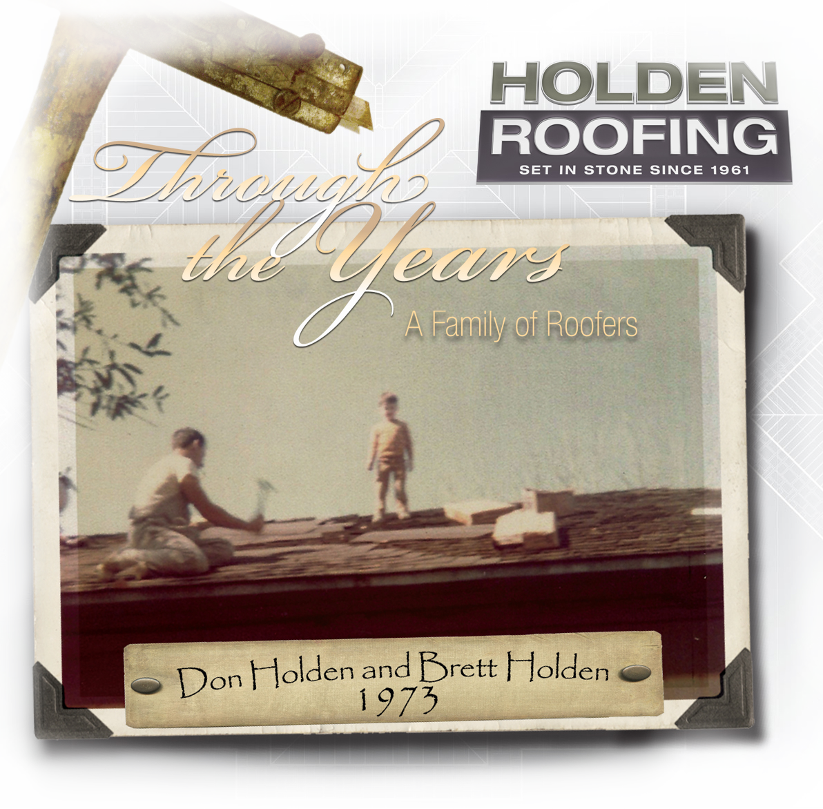 Holden Roofing Through the Years